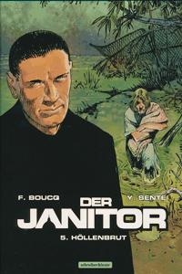 Der Janitor, Band 5, Höllenbrut