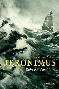 Jeronimus, Band 1, Schreiber & Leser