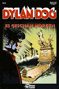 Dylan Dog, Band 25, Es geschah morgen