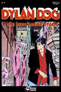 Dylan Dog, Band 31, Die verlorene Stadt