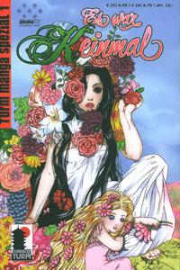 Turm Manga Spezial 1, Band 1, Es war keinmal