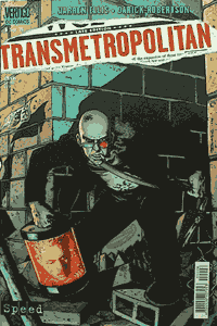 Transmetropolitan, Band 6, Speed Comics