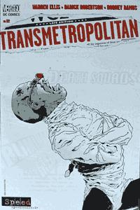 Transmetropolitan, Band 22, Speed Comics