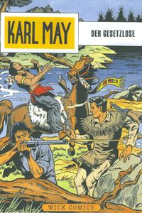 Karl May, Band 9, Der Gesetzlose
