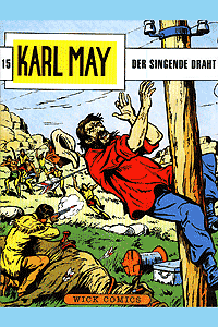 Karl May, Band 15, Wick Comics