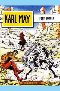 Karl May, Band 24, Fort Sutter