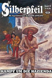 Silberpfeil - Die Jugendabenteuer als KLEINE ANTILOPE, Band 19, Wick Comics