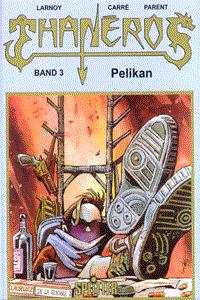 Thaneros, Band 3, Splitter