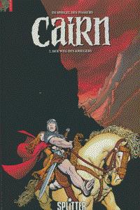 Cairn - Im Spiegel des Wassers, Band 2, Der Weg des Kriegers