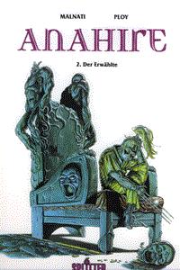 Anahire, Band 2, Der Erwählte