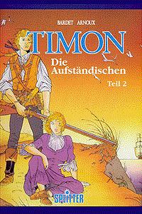 Timon, Band 2, Die Aufst�ndischen