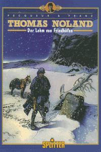 THOMAS NOLAND, Band 1/2, Der Lehm von Friedh�fen