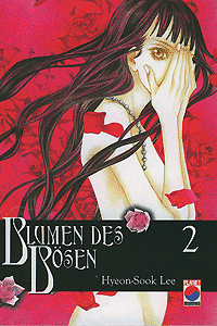 BLUMEN DES B�SEN, Band 2, Planet Manhwa