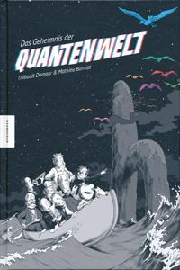 Das Geheimnis der Quantenwelt, Einzelband, Knesebeck Verlag