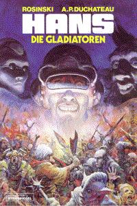 Hans, Band 4, Die Gladiatoren