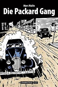 Die Packard Gang, Einzelband, Schreiber & Leser Noir