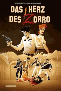 Das Herz des Zorro, Einzelband, Schreiber & Leser Noir
