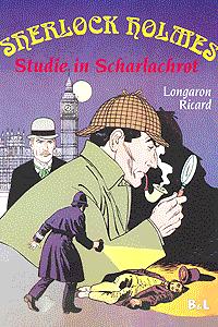 Sherlock Holmes, Einzelband, Studie in Scharlachrot