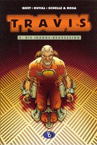 Travis, Band 3, Die Ikarus-Regression