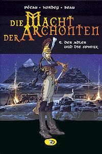 Die Macht der Archonten, Band 6, Der Adler und die Sphinx