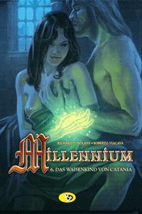 Millennium, Band 6, Bunte Dimensionen