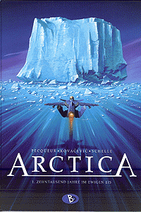ARCTICA, Band 1, Zehntausend Jahre im ewigen Eis
