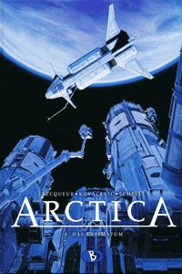 ARCTICA, Band 8, Das Ultimatum