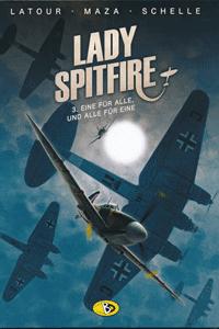 Lady Spitfire, Band 3, Eine f�r Alle, und Alle f�r Eine