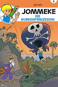JOMMEKE, Band 6, Die Gurkenprinzessin