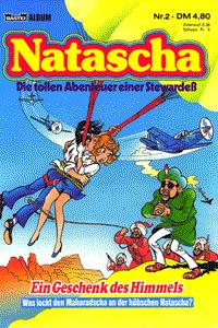 Natascha, Band 2, Ein Geschenk des Himmels