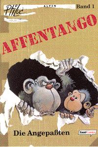 Affentango, Band 1, Die Angepaßten