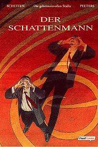 Die geheimnisvollen Städte: Der Schattenmann, Einzelband,