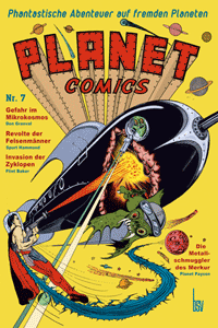 PLANET COMICS, Band 7, Phantastische Abenteuer auf fremden Planeten