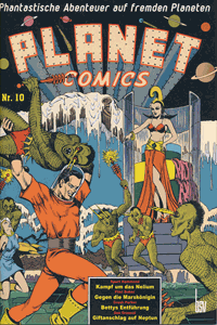 PLANET COMICS, Band 10, Phantastische Abenteuer auf fremden Planeten