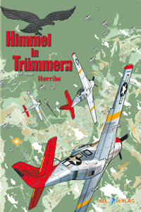 Himmel in Tr�mmern, Band 3, Horrido