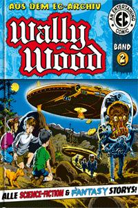 WALLY WOOD Gesamtausgabe | EC-Archiv, Band 2,