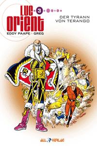 LUC ORIENT, Band 3, Der Tyrann von Terango