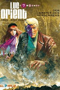 LUC ORIENT, Band 7, Der Krater des Verderbens