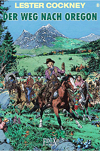 LESTER COCKNEY, Band 8, Der Weg nach Oregon