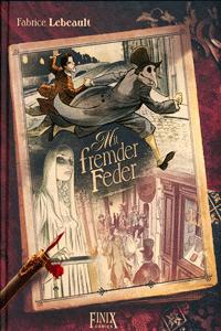 MIT FREMDER FEDER, Einzelband, Finix Comics