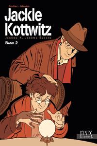 Jackie Kottwitz Gesamtausgabe, Band 2, Sp�te Rache, Der dritte im Spiel, Zelda