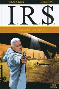 I.R.$., Band 13, Finix Comics