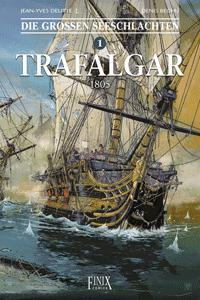 Die großen Seeschlachten, Band 1, Trafalgar 1805