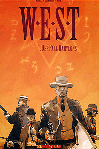 W.E.S.T, Band 1, Der Fall Babylons