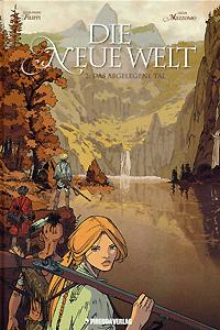Die Neue Welt, Band 2, Das abgelegene Tal