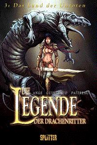 Die Legende der Drachenritter, Band 3, Splitter Comics