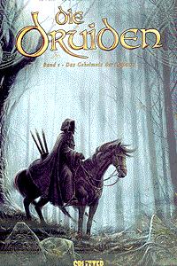 Die Druiden, Band 1, Das Geheimnis des Oghams