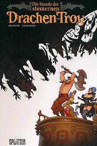 Die Stunde der steinernen Drachen von Troy, Einzelband, Splitter Comics