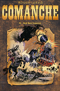 Comanche, Band 15, Red Dust Express