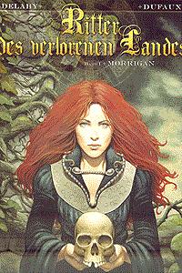 Ritter des verlorenen Landes, Band 1, Morrigan